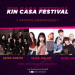 KIN CASA FESTIVAL reúne grupos de KPOP pra SHOW ONLINE